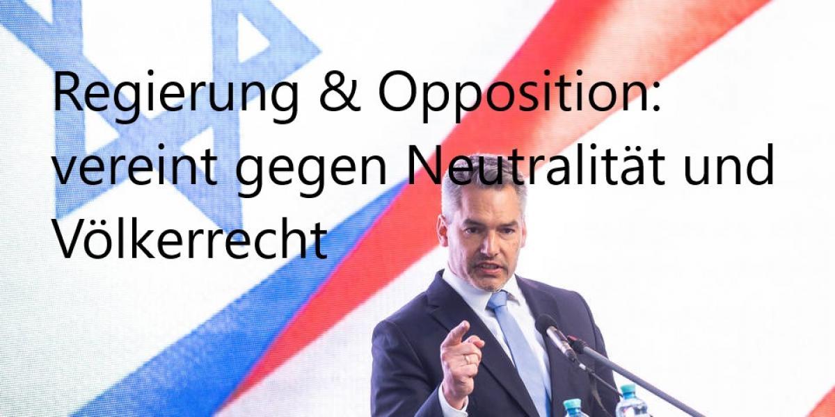 Gegen Neutralität und Völkerrecht